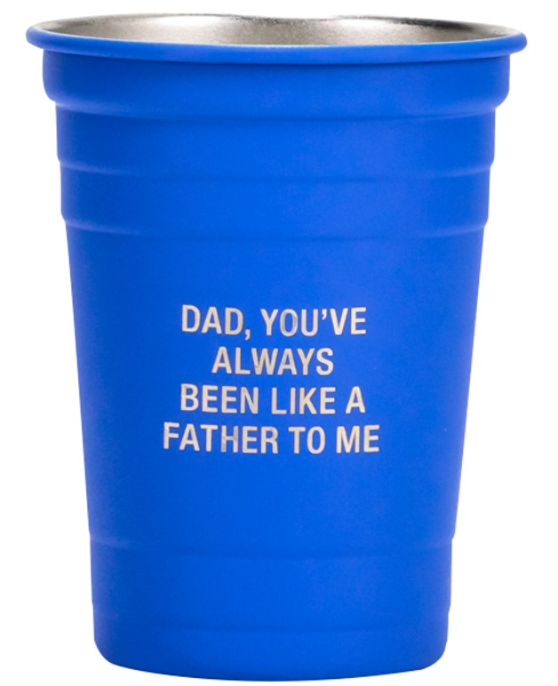 Say What: Metal Cup - Like A Father (Blue)