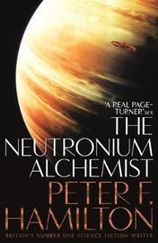 The Neutronium Alchemist by Peter F Hamilton image