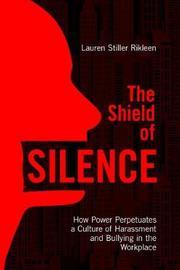 The Shield of Silence by Lauren Stiller Rikleen