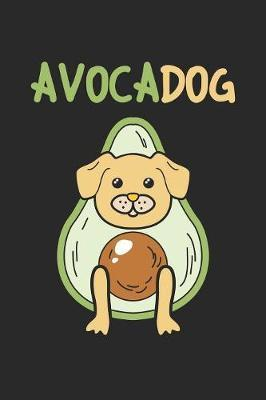 Avocadog by Avocado Publishing