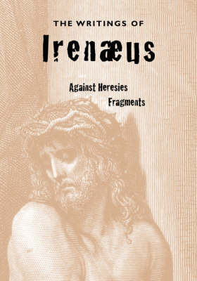 The Writings of Irenaeus by Irenaeus image