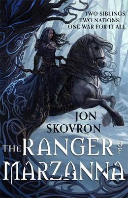 The Ranger of Marzanna by Jon Skovron