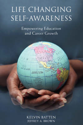 Life Changing Self-Awareness: Empowering Education and Career Growth by Kelvin Batten image