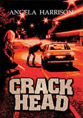 Crackhead: v. 1 by Angela Harrison image