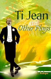Ti Jean and Other Plays by D. Jenkyns image