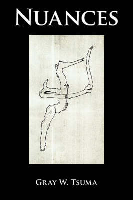Nuances by Gray W. Tsuma