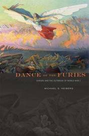 Dance of the Furies by Michael S Neiberg