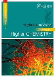 BrightRED Revision: Advanced Higher Chemistry by Archie Gibb image