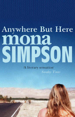 Anywhere But Here by Mona Simpson image
