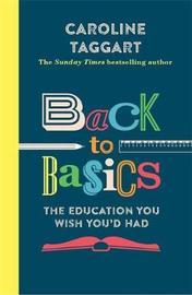 Back to Basics by Caroline Taggart