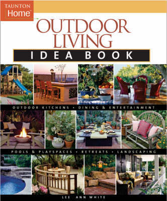 Outdoor Living Idea Book by Lee Anne White image
