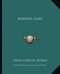 Joseph's Coat by David Christie Murray