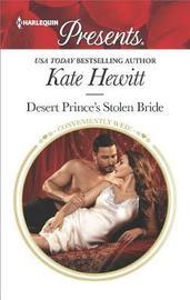 Desert Prince's Stolen Bride by Kate Hewitt