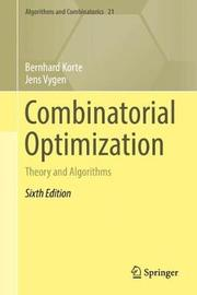 Combinatorial Optimization by Bernhard Korte