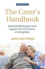 The Carer's Handbook 3rd Edition by Jane Matthews