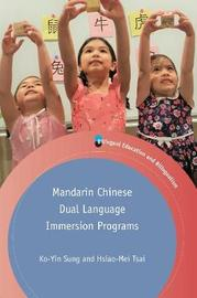 Mandarin Chinese Dual Language Immersion Programs by Ko-Yin Sung