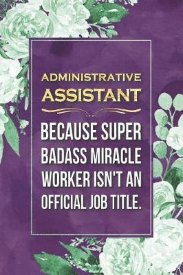 Administrative Assistant Gift by Press