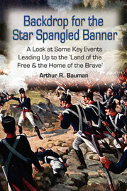Backdrop for the Star Spangled Banner by Arthur R. Bauman image