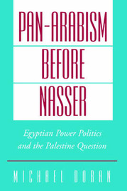 Pan-Arabism before Nasser by Michael S. Doran image