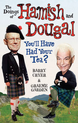 The Doings of Hamish and Dougal by Graeme Garden