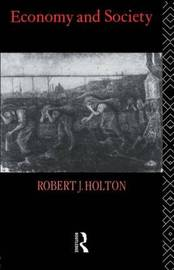 Economy and Society by Robert J. Holton image