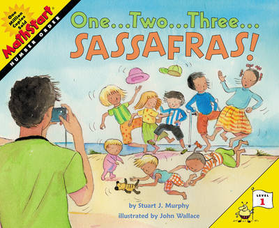 One...Two...Three...Sassafras! by Stuart J Murphy