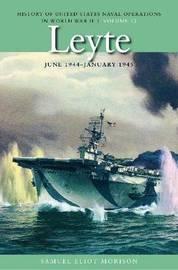 Leyte, June 1944 - January 1945 by Samuel Eliot Morison