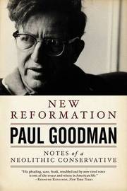 New Reformation by Paul Goodman image