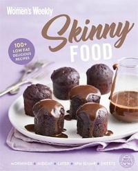 Skinny Food by Australian Women's Weekly