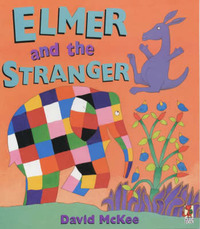 Elmer and the Stranger by David McKee image