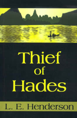 Thief of Hades by L. E. Henderson image