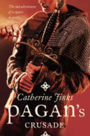 Pagan's Crusade by Catherine Jinks image