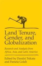 Land Tenure, Gender and Globalization image