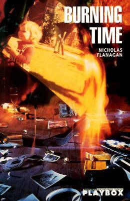 Burning Time by Nicholas Flanagan