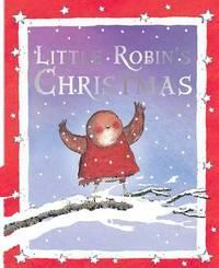 Little Robin's Christmas by Jan Fearnley