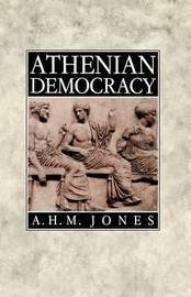 Athenian Democracy by A.H.M. Jones image