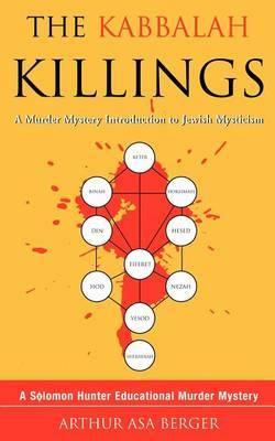 The Kabbalah Killings by Arthur Asa Berger