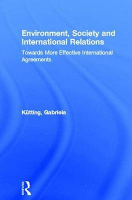 Environment, Society and International Relations by Gabriela Kutting image