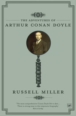 The Adventures of Arthur Conan Doyle by Russell Miller image