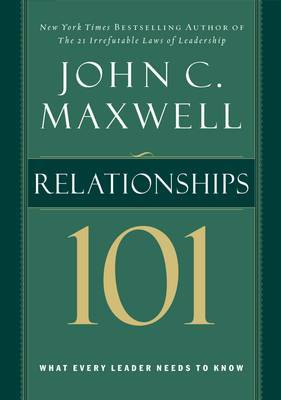 Relationships 101 by John Maxwell