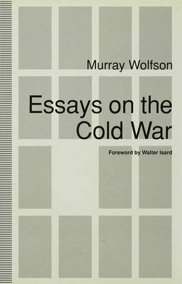 Essays on the Cold War by Murray Wolfson image