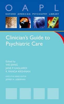 Clinician's Guide to Psychiatric Care by Ranga Krishnan