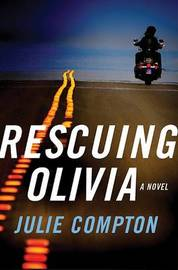 Rescuing Olivia by Julie Compton image