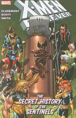 X-Men Forever: v. 2: Secret History of the Sentinels by Chris Claremont image
