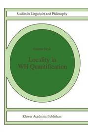 Locality in WH Quantification by Veneeta Dayal