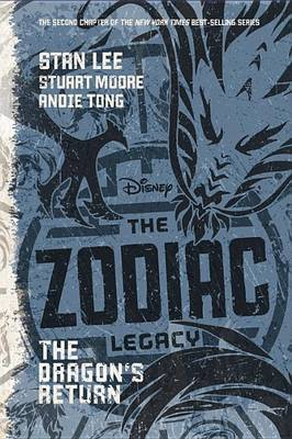 The Zodiac Legacy: The Dragon's Return by Stan Lee
