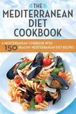 The Mediterranean Diet Cookbook by Rockridge Press