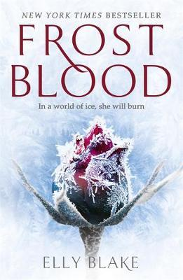 Frostblood: the epic New York Times bestseller by Elly Blake image