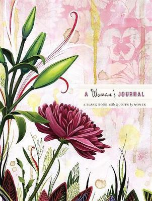 A Woman's Journal: A Blank Book With Quotes by Women (Large) by Cindy De La Hoz