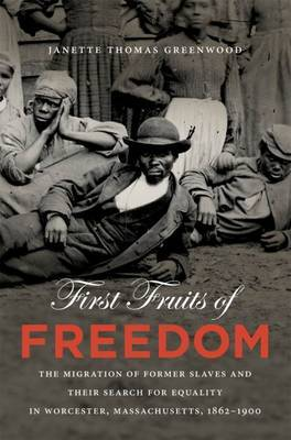 First Fruits of Freedom by Janette Thomas Greenwood image